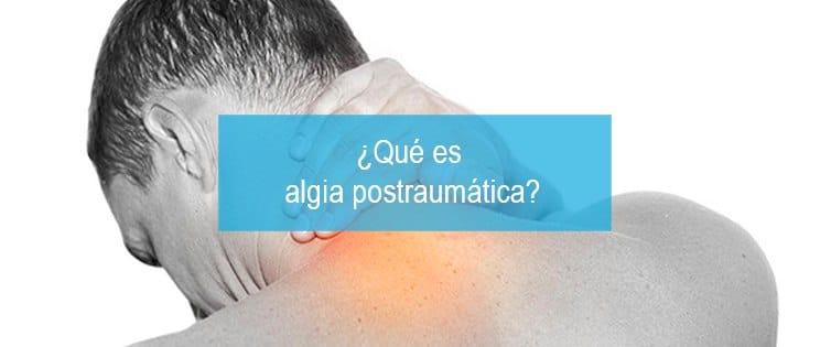 algia-postraumatica-que-es
