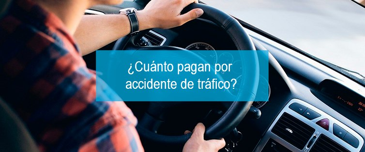 cuanto-pagan-accidente-trafico