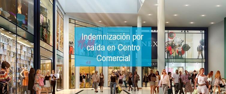 reclamar-indemnizacion-caida-centro-comercial