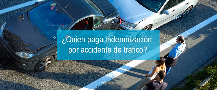 indemnizacion-accidente-trafico-quien-paga