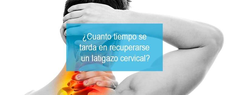 Tiempo-recuperacion-latigazo-cervical